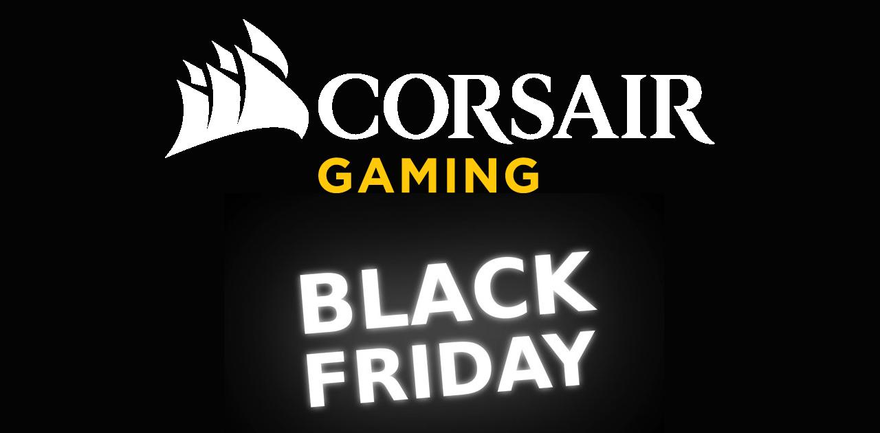 Corsair Black Friday Offerte