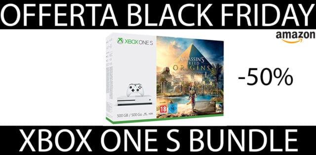 Xbox One S Black Friday Offerte