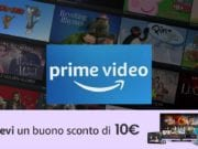 Amazon Prime Video regala buono 10€