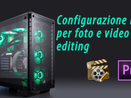 Configurazione PC Editing 500 Euro