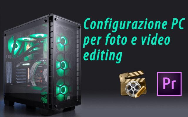 Configurazione PC Editing 500 Euro